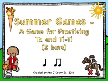 Summer Games  - A Game for Practicing Ta and Ti-Ti (2 bars)