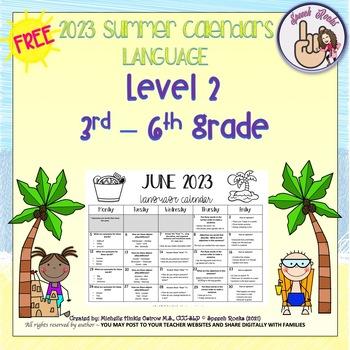 Summer Language Calendars 2017 ~ 3rd-6th grade {FREEBIE}