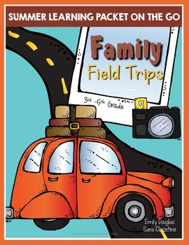 Summer Packet - Learning on the Go: Family Field Trips (3r