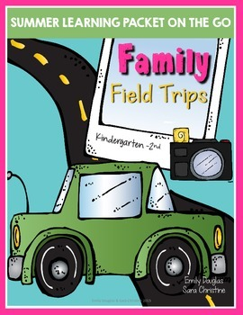 Summer Packet - Learning on the Go: Family Field Trips (K-