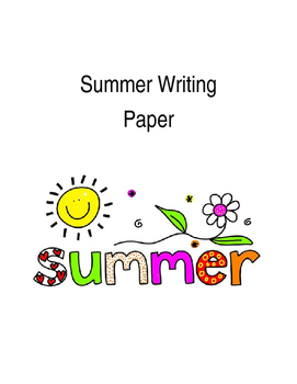 Summer Lined Writing Paper with Prompts-Three Pages