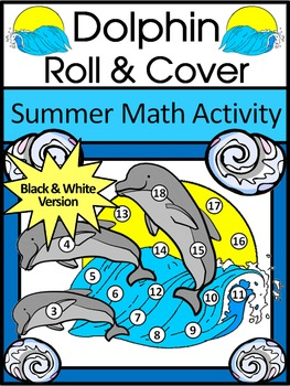 Summer Math Activities: Dolphin Roll & Cover Math Activity Packet