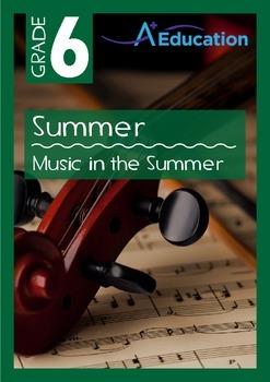 Summer - Music in the Summer - Grade 6