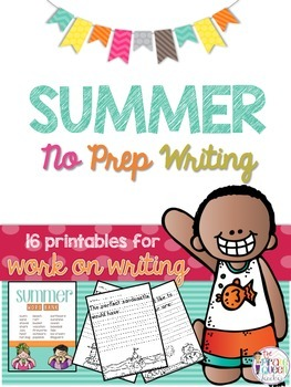 Summer No Prep Writing: 16 Printables for Daily Five Work