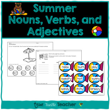 Summer Nouns, Adjectives, & Verbs - Worksheets and Center