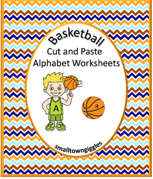 Cut and Paste Basketball Alphabet NO PREP Worksheets Liter