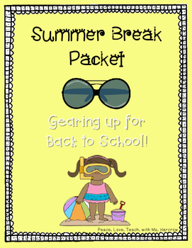 Summer Review Packet: Gearing up for Back to School 3rd, 4