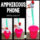 Summer STEM Challenge: Amphibious Phone