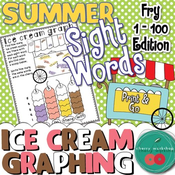 Summer Sight Words {Ice cream graphing} FRY 1-100 Edition