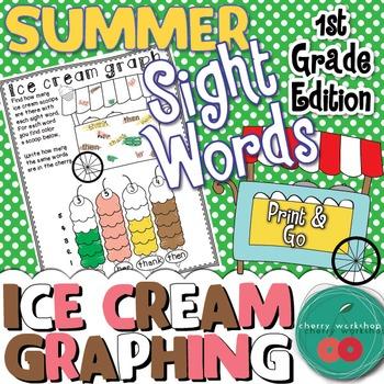 Summer Sight Words {Ice cream graphing} First Grade Editio
