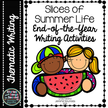 Summer Smiles End-Of-Year Writing Activities