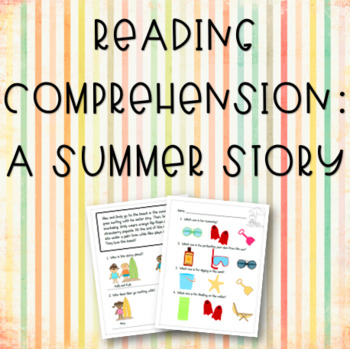 A Summer Story: Reading & Vocabulary