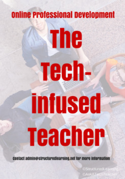 The Tech-infused Teacher