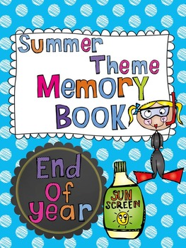 Summer Theme Memory Book {End of Year}