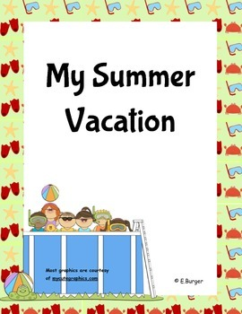 My Summer Vacation Memory Book -  A Back to School Writing
