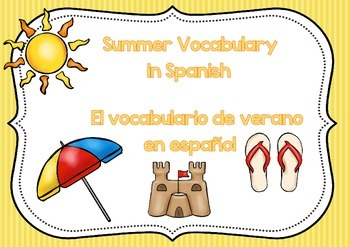 Summer Vocabulary in Spanish / Vocabulario de verano en español