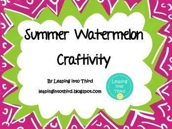 Summer Watermelon Craftivity