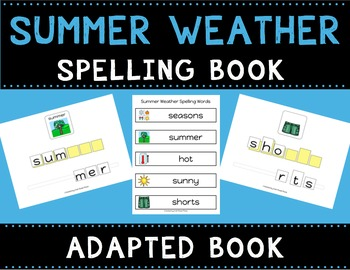Summer Weather Spelling Books (Adapted Book)