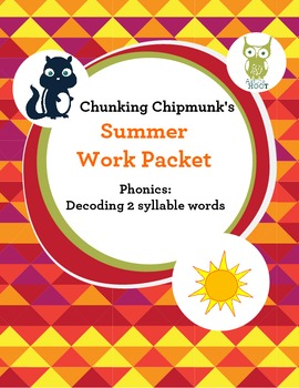 Special Education Summer Work Packet: Phonics Decoding 2 S