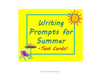 Summer Writing Prompt Task Cards School or Home June July