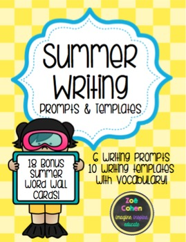 Summer Writing Prompts, Sentence Stems, & Vocabulary