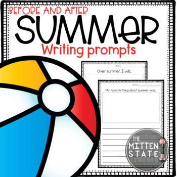 Summer Writing Prompts {Used BEFORE and AFTER summer}