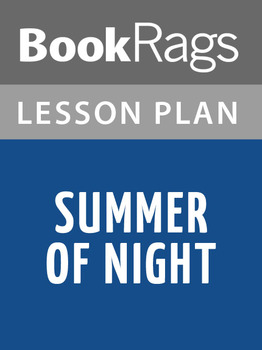 Summer of Night Lesson Plans