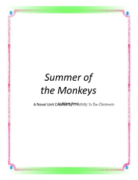 Summer of the Monkeys Novel Unit Plus Grammar