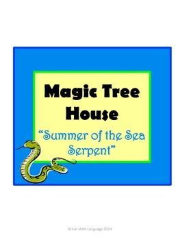 Summer of the Sea Serpent Magic Tree House #31 Comprehensi