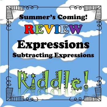 Summer's Coming Review Riddle Subtracting Linear Expressio