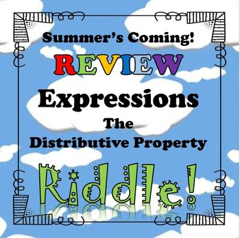 Summer's Coming Review Riddle The Distributive Property...