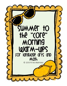 """Summer to the """"Core"""" Morning Warm-Ups- aligned to the Common Core"""