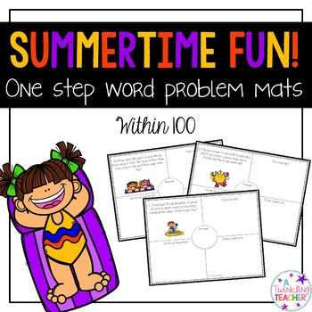 Summertime One Step Word Problems within 100!