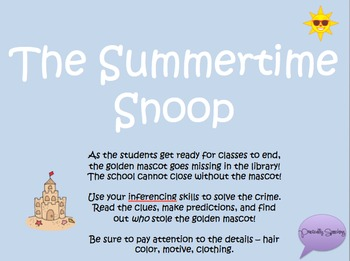 Summertime Snoop - An interactive Who-Dun-It Inferencing Activity