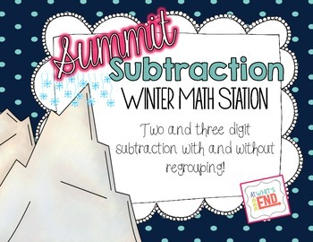 Summit Subtraction {Winter Math Station} Common Core Aligned