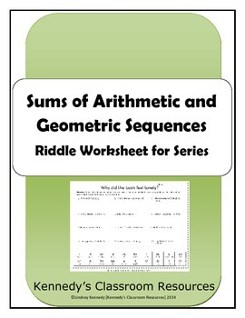 Sums of Arithmetic and Geometric Sequences - Riddle Worksh