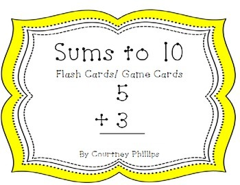 Sums to 10 Flash Cards/ Game Cards
