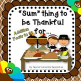 "Thanksgiving Math---  ""Sum""thing to Be Thankful"