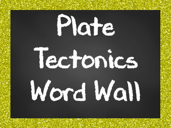 Plate Tectonics Word Wall