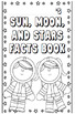 Sun, Moon, and the Stars fact book