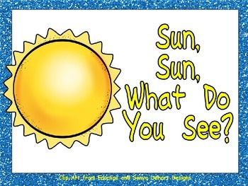 Sun, Sun What Do You See Shared Reading PowerPoint Kinderg