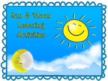 Sun and Moon Learning Activities