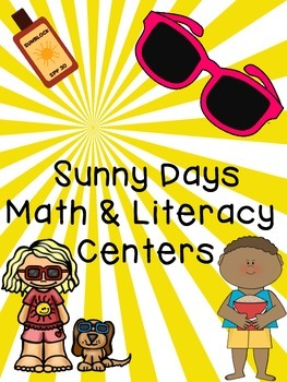Sunny Days Math and Literacy Centers