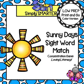 Sunny Days Sight Word Match:  LOW PREP Concentration Game