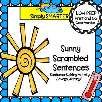Sunny Scrambled Sentences:  LOW PREP Weather Themed Senten