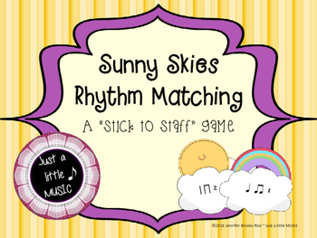 Sunny Skies Rhythm Matching--A stick to staff notation gam