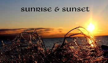 Sunrise & Sunset.....(photos for commercial use)