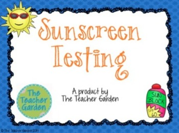 Sunscreen Testing: A Thermal Energy & Product Investigation