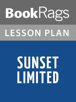 Sunset Limited Lesson Plans