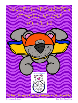 Super Bear Math Fact Practice Wheels {+0, +1, +2}